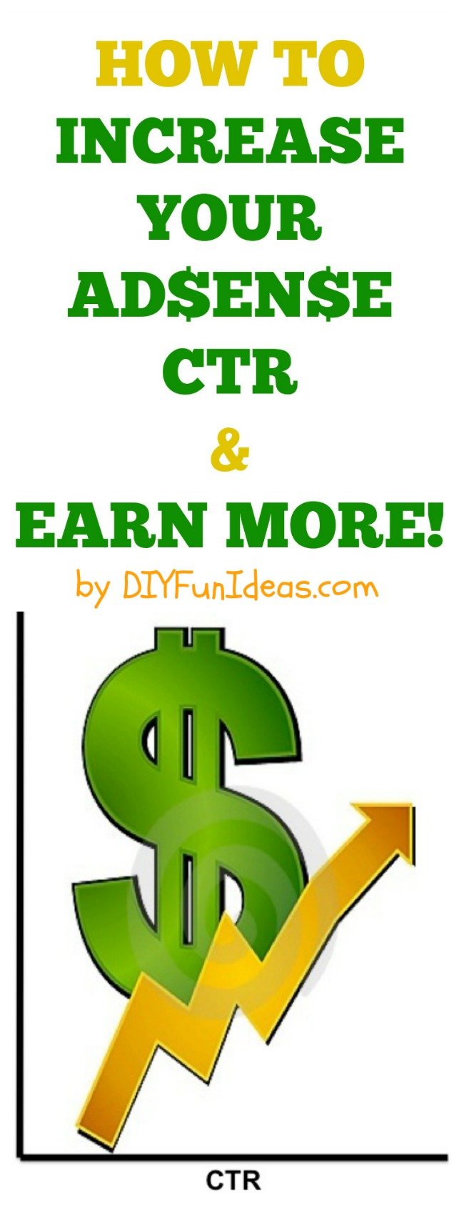 HOW TO INCREASE YOUR ADSENSE CTR AND EARN MORE