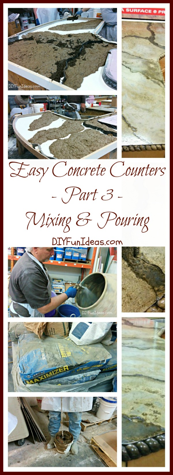 EASY TUTORIAL TO CREATE AMAZING DIY CONCRETE COUNTERTOPS - Part 3: Mixing & Pouring
