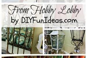 Hobby Lobby Ideas