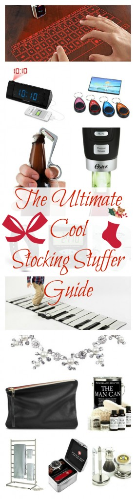 THE ULTIMATE COOL STOCKING STUFFER GUIDE! The coolest fun gadgets and accessories for man, woman, & child.